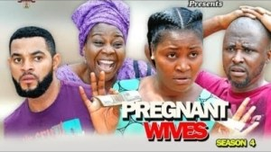 PREGNANT WIVES PART 4 - 2019 Nollywood Movie